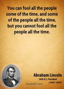 abraham-lincoln-president-you-can-fool-all-the-people-some-of-the-time-and-some-of